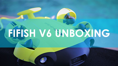 FIFISH V6: Unboxing